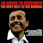 An Affair to Remember: The Very Best of Vic Damone von Vic Damone