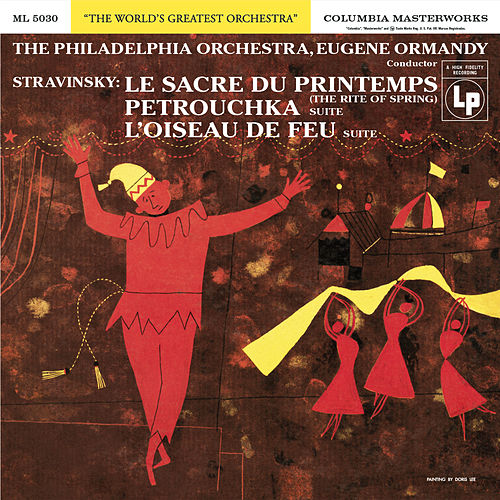 Stravinsky: Le sacre du printemps (The Rite of Spring) by Eugene Ormandy