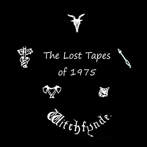 The Lost Tapes of 1975 by Witchfynde