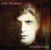 Cradlesong von Rob Thomas