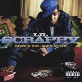 Bred 2 Die Born 2 Live van Lil Scrappy