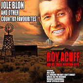 Jolé Blon and Other Country Favourites by Roy Acuff