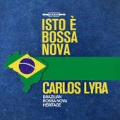 Isto è Bossa Nova von Carlos Lyra