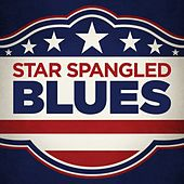 Star Spangled Blues de Various Artists