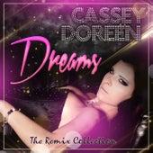 Dreams (The Remix Collection) von Cassey Doreen