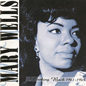 Looking Back 1961-1964 by Mary Wells