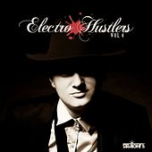 Electro Hustlers Vol. 4 von Various Artists