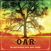 In Between Now And Then de O.A.R.