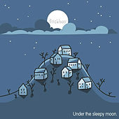 Under the Sleepy Moon by Stickboy