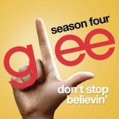 Don't Stop Believin' (Glee Cast - Rachel/Lea Michele solo audition version) by Glee Cast