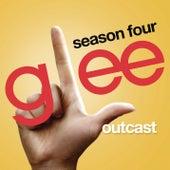 Outcast (Glee Cast Version) by Glee Cast