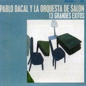 13 Grandes Éxitos by Pablo Dacal