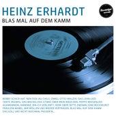 Blas Mal Auf Dem Kamm von Heinz Erhardt