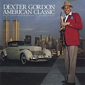 American Classic by Dexter Gordon
