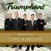 Lyric & Melody by Triumphant Quartet