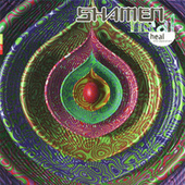 Heal, Vol. 1 (The Separation) von The Shamen