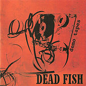 Demo Tapes by Dead Fish