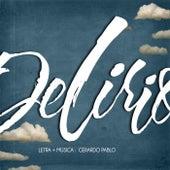 Delirio de Gerardo Pablo