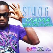 Mama (Give Me a Call) - Single de Stylo G