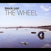 The Wheel by Black Carl