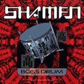 Boss Drum (Version 3) von The Shamen