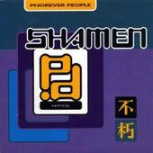 Phorever People von The Shamen