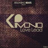 Love Lead by Kimono