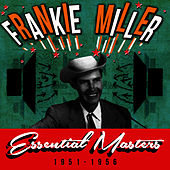 Essential Masters 1951-1956 by Frankie Miller