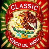 Classic Cinco de Mayo de Various Artists