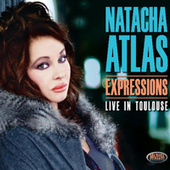 Expressions – Live in Toulouse de Natacha Atlas