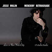 Mercury Retrograde (Live in New York City + 5 Studio Tracks) de Jesse Malin