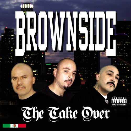 The Take Over by Brownside