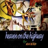 Heaven On the Highway de Genio