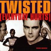 Twisted - Everyday Hurts , Vol. 1 di Skunk Anansie
