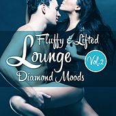 Fluffy & Lifted Lounge Diamond Moods, Vol. 2 (A Beatism' Lounge Deluxe Music Selection) by Various Artists