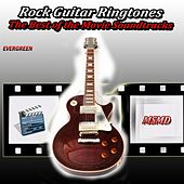 Rock Guitar Ringtones (The Best of the Movie Soundtracks Evergreen) von Msmd