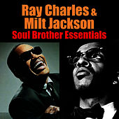 Soul Brother Essentials by Milt Jackson