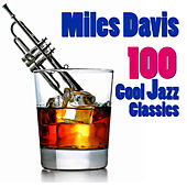 100 Cool Jazz Classics van Miles Davis