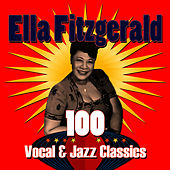 100 Vocal & Jazz Classics by Ella Fitzgerald