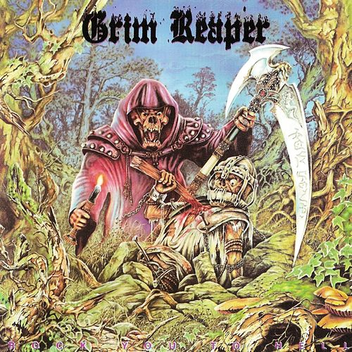 Rock You to Hell by Grim Reaper
