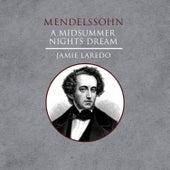 Mendelssohn: A Midsummer Nights Dream by Various Artists