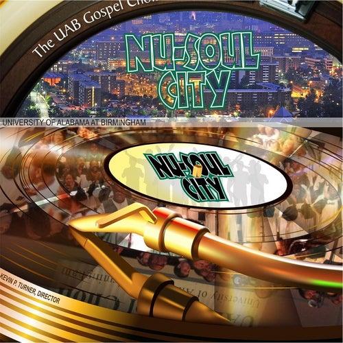 Nu-Soul City by U.A.B. Gospel Choir