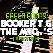 Green Onions - EP (Remastered) von Booker T. & The MGs