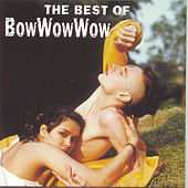 The Best Of Bow Wow Wow (RCA) by Bow Wow Wow