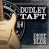 Deep Deep Blue by Dudley Taft