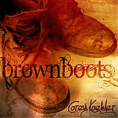 Brown Boots by Corey Koehler