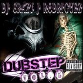 Dubstep, Vol. 5 by DJ Crazy J Rodriguez
