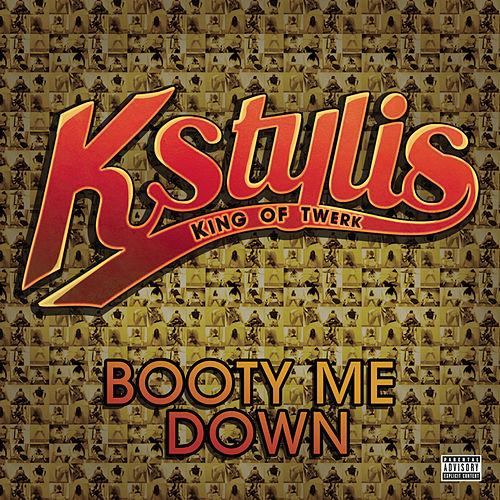 Booty Me Down by Kstylis