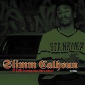 It's Ok de Slimm Calhoun