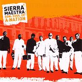 Son: Soul Of A Nation de Sierra Maestra